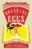 Breaking of Eggs, The