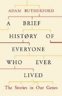 Brief History of Everyone Who Ever Lived, A